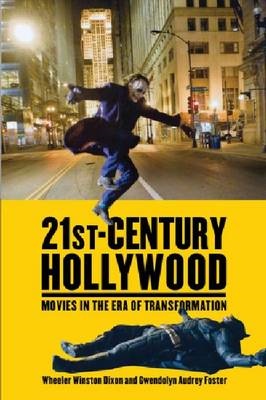 21st-Century Hollywood: Movies in the Era of Transformation (BOK)