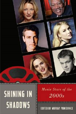 Shining in Shadows: Movie Stars of the 2000s (BOK)