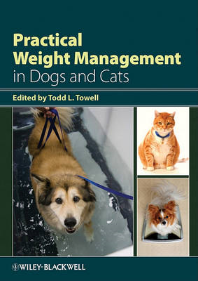 Practical Weight Management in Dogs and Cats (BOK)