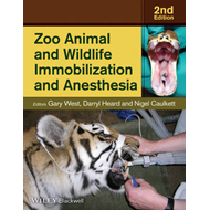 Zoo Animal and Wildlife Immobilization and Anesthesia (BOK)