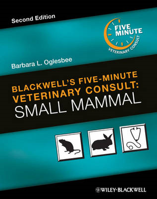 Blackwell's Five-Minute Veterinary Consult: Small Mammal (BOK)
