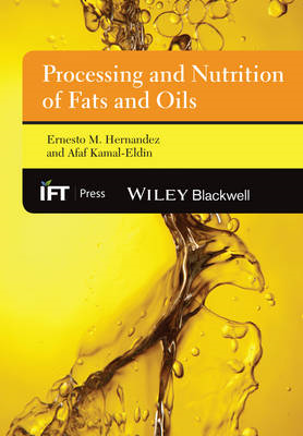 Processing and Nutrition of Fats and Oils (BOK)