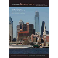 Buildings of Pennsylvania: Philadelphia and East Pennsylvania (BOK)