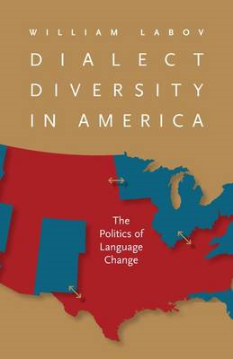 Dialect Diversity in America: the Politics of Language Change (BOK)