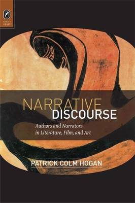 Narrative Discourse: Authors and Narrators in Literature, Film, and Art (BOK)