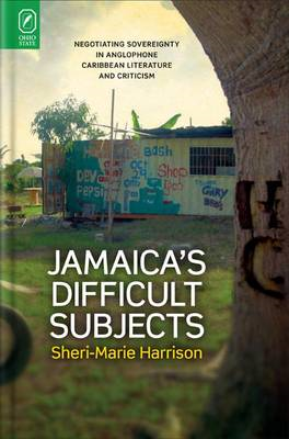 Jamaica's Difficult Subjects