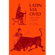 Latin Via Ovid: A First Course (BOK)