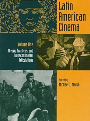 New Latin American Cinema: Vol one: Theory, Practices, and Transcontinental Articulations (BOK)