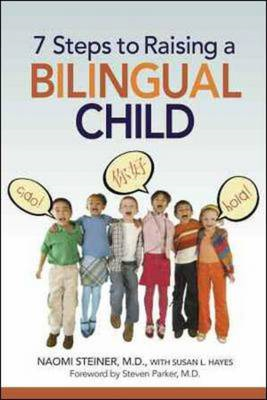 7 Steps to Raising a Bilingual Child (BOK)