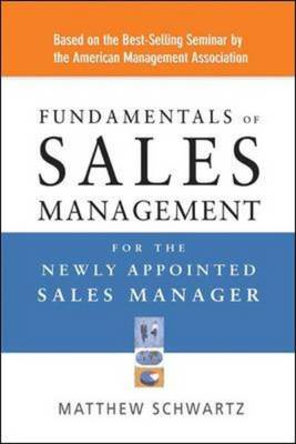 Fundamentals of Sales Management for the Newly Appointed Sales Manager (BOK)
