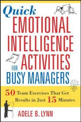 Quick Emotional Intelligence Activities for Busy Managers (BOK)
