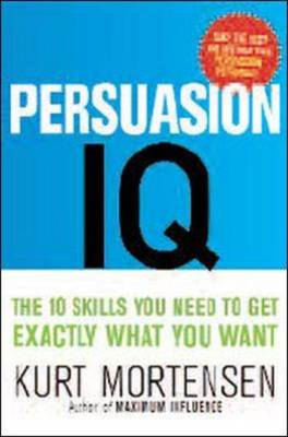 Persuasion I. Q.: The New Rule of Success and Wealth (BOK)