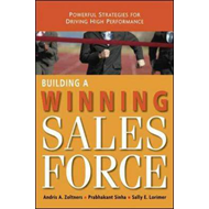 Building a Winning Sales Force: Powerful Strategies for Driving High Performance (BOK)
