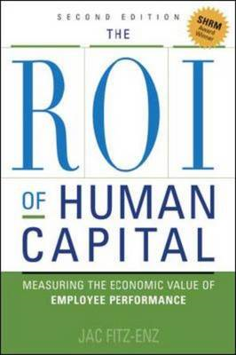 The ROI of Human Capital: Measuring the Economic Value of Employee Performance (BOK)