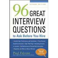 96 Great Interview Questions to Ask Before You Hire (BOK)