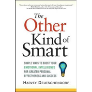 The Other Kind of Smart: Simple Ways to Boost Your Emotional Intelligence for Greater Personal Effec (BOK)