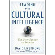 Leading with Cultural Intelligence: The New Secret to Success (BOK)