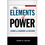 The Elements of Power: Lessons on Leadership and Influence (BOK)