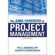 The AMA Handbook of Project Management (BOK)
