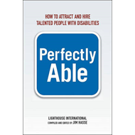 Perfectly Able: How to Attract and Hire Talented People with Disabilities (BOK)
