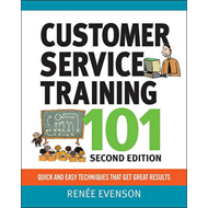 Customer Service Training 101: Quick and Easy Techniques Tha