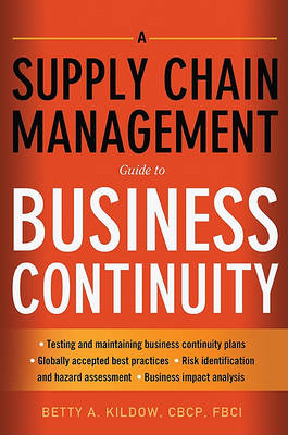 A Supply Chain Management Guide to Business Continuity (BOK)