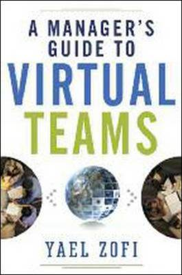 A Manager's Guide to Virtual Teams (BOK)