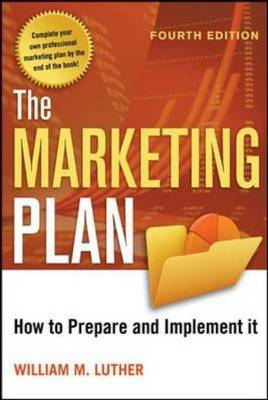 The Marketing Plan: How to Prepare and Implement It (BOK)