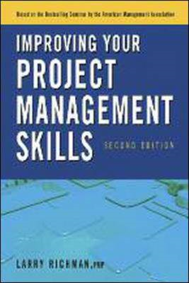 Improving Your Project Management Skills (BOK)