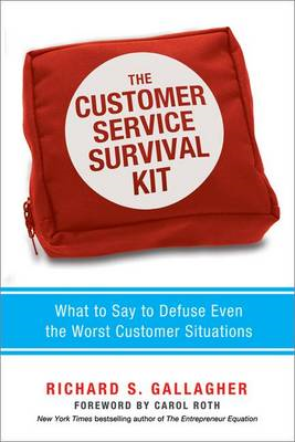 Customer Service Survival Kit: What to Say to Defuse Even th (BOK)