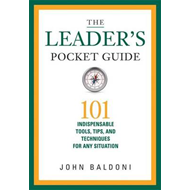 Leaders Pocket Guide: 101 Indispensable Tools, Tips, and Tec (BOK)