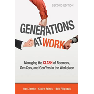 Generations at Work: Managing the Clash of Boomers, Gen Xers, and Gen Yers in the Workplace (BOK)