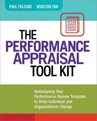 Performance Appraisal Tool Kit: Redesigning Your Performance (BOK)