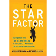 The Star Factor: Discover What Your Top Performers Do Differently--and Inspire a New Level of Greatn (BOK)