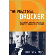 Practical Drucker: Applying the Wisdom of the Worlds Greates (BOK)