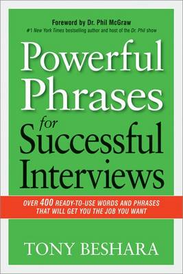 Powerful Phrases for Successful Interviews: Over 400 Ready-t (BOK)