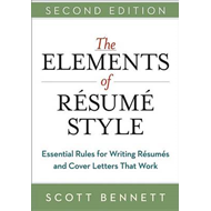 Elements of Resume Style: Essential Rules for Writing Resume (BOK)