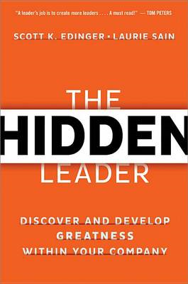 Hidden Leader: Discover and Develop Greatness Within Your Co (BOK)