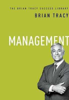 Management: The Brian Tracy Success Library (BOK)