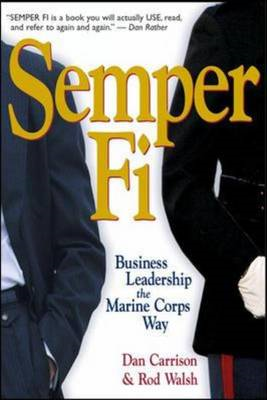 Semper-Fi - Business Leadership the Marine Corps Way (BOK)