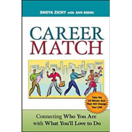 Career Match: Connecting Who You Are with What You'll Love to Do (BOK)