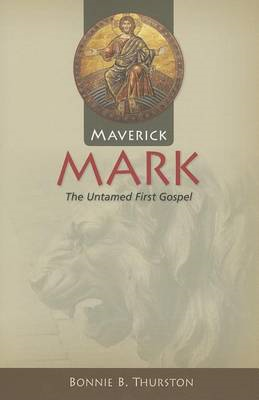 Maverick Mark: The Untamed First Gospel (BOK)