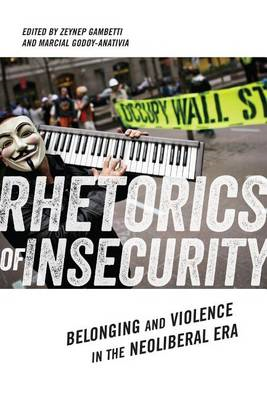 Rhetorics of Insecurity: Belonging and Violence in the Neoliberal Era (BOK)