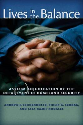 Lives in the Balance: Asylum Adjudication by the Department of Homeland Security (BOK)