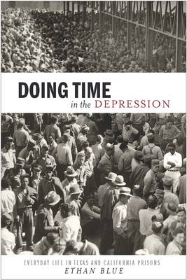 Doing Time in the Depression (BOK)