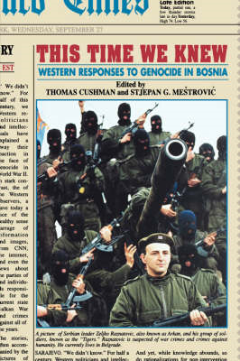 This Time We Knew: Western Responses to Genocide in Bosnia (BOK)