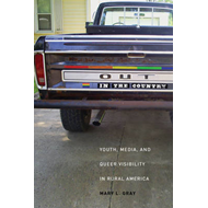 Out in the Country: Youth, Media, and Queer Visibility in Rural America (BOK)