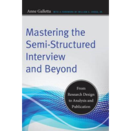 Mastering the Semi-Structured Interview and Beyond (BOK)