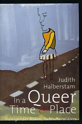 In a Queer Time and Place (BOK)