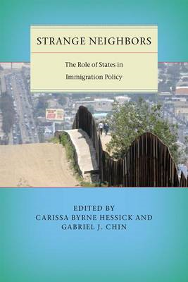 Strange Neighbors: The Role of States in Immigration Policy (BOK)